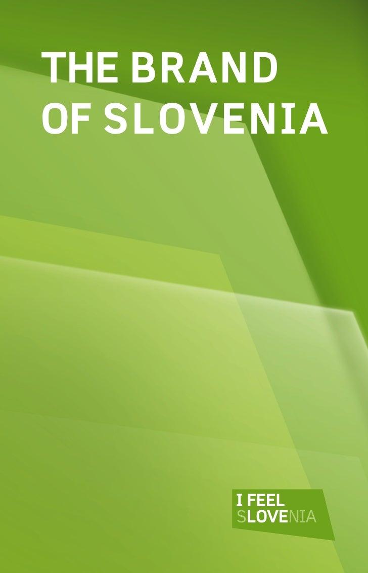  THE BRAND OF SLOVENIA