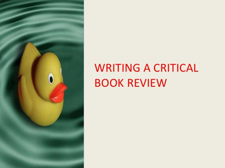 Writing a Critical Book Review<br />