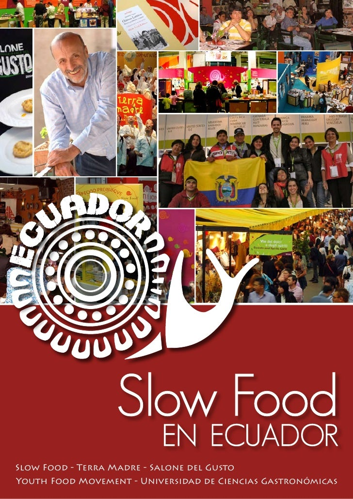 Slow Food - Terra Madre - Salone del Gusto Youth Food Movement - Universidad de Ciencias Gastronómicas