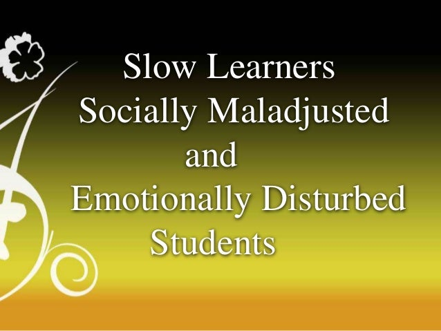emotionally disturbed students Using music as a form of therapy for emotionally disturbed children   epidemiological studies suggest that 8% to 12% of students ages 6 to 21.