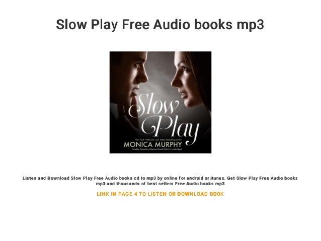 Slow Play Free Audio books mp3