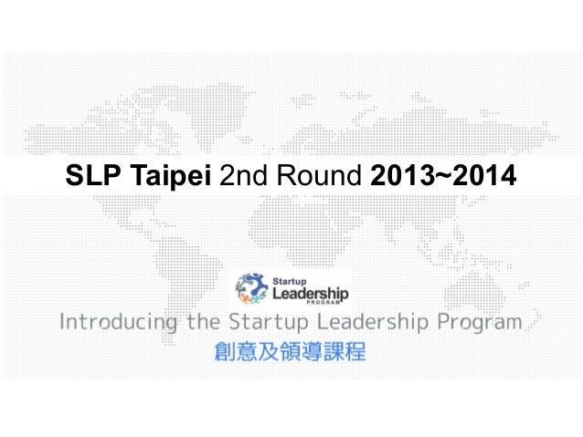SLP Taipei 2nd Round 2013~2014