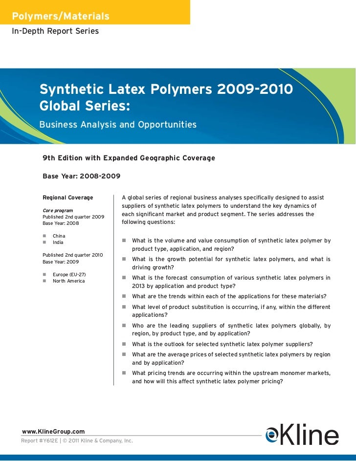 Polymers/MaterialsIn-Depth Report Series         Synthetic Latex Polymers 2009-2010         Global Series:         Busines...