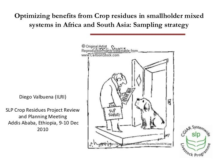 Optimizing benefits from crop residues in smallholder mixed systems in Africa and South Asia: Sampling strategy