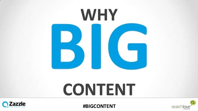 WHY  CONTENT v #BIGCONTENT