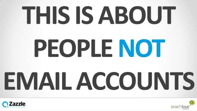 THIS IS ABOUT PEOPLE NOT EMAIL ACCOUNTS v