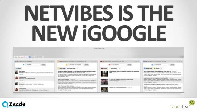 NETVIBES IS THE NEW iGOOGLE v