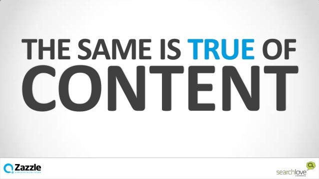 THE SAME IS TRUE OF  CONTENT v