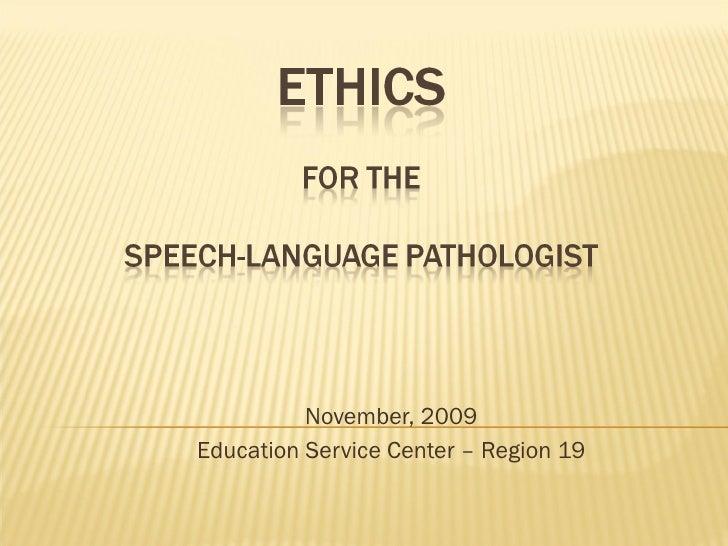 November, 2009 Education Service Center – Region 19
