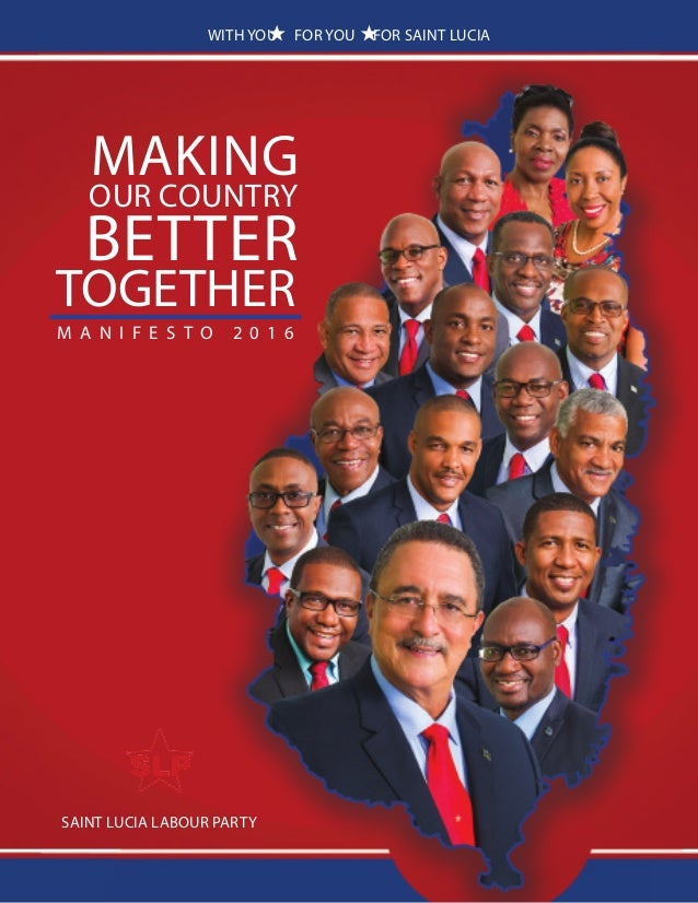 Slp manifesto 2016 together better our country making m a n i f e s t o 2 0 1 6 saint lucia labour party with you malvernweather Gallery