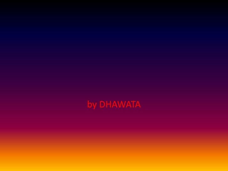 by DHAWATA