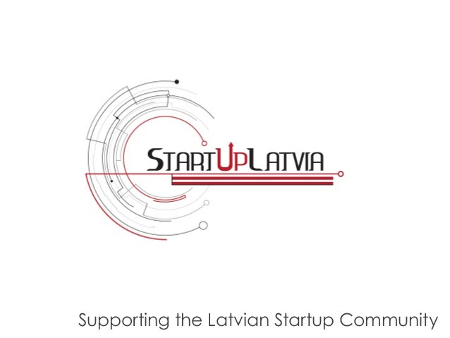 Supporting the Latvian Startup Community