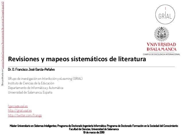 Revisiones y mapeos sistemáticos de literatura Máster Universitario en Sistemas Inteligentes; Programa de Doctorado Ingeni...