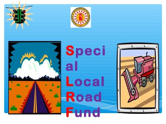 Speci al Local Road Fund