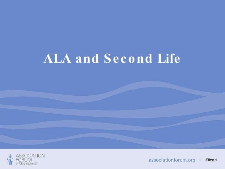 ALA and Second Life Slide