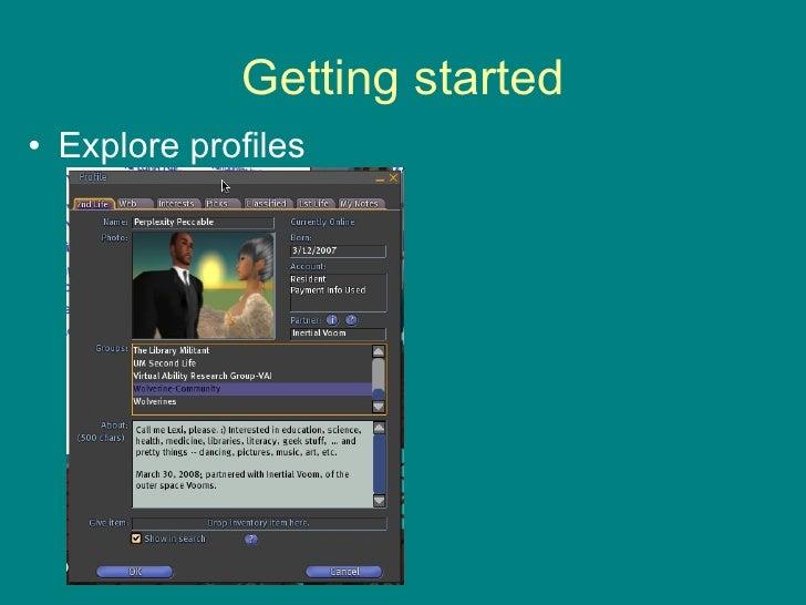 Getting started <ul><li>Explore profiles </li></ul>