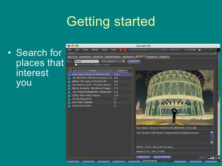 Getting started <ul><li>Search for places that interest you </li></ul>