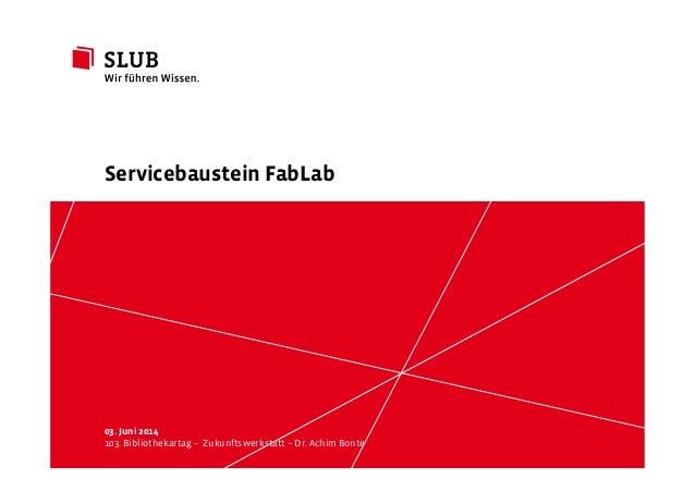 Sächsische Landesbibliothek– Staats- und UniversitätsbibliothekDresden slub-dresden.de © by SLUB Dresden 03. Juni 2014 103...