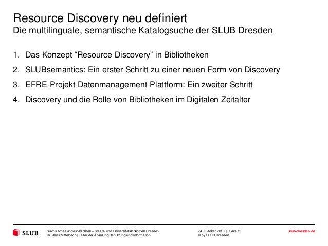 """Resource Discovery neu definiert Die multilinguale, semantische Katalogsuche der SLUB Dresden 1. Das Konzept """"Resource Dis..."""