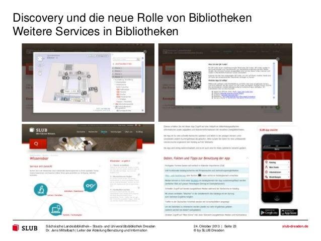 Discovery und die neue Rolle von Bibliotheken Weitere Services in Bibliotheken  Sächsische Landesbibliothek – Staats- und ...