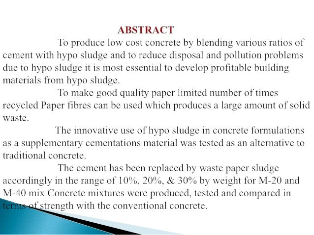 SL NO  CONSTITUENT  % IN HYPO SLUDGE  1  Moisture  56.8  2  Magnesium oxide (MgO)  3.3  3  Calcium oxide (Cao)  46.2  4  L...