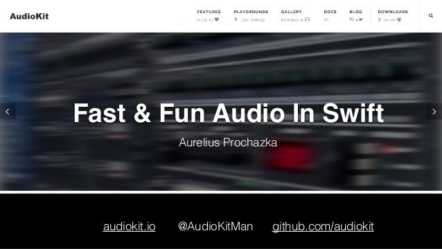 Fast and Fun Audio in Swift - Swift Language User Group