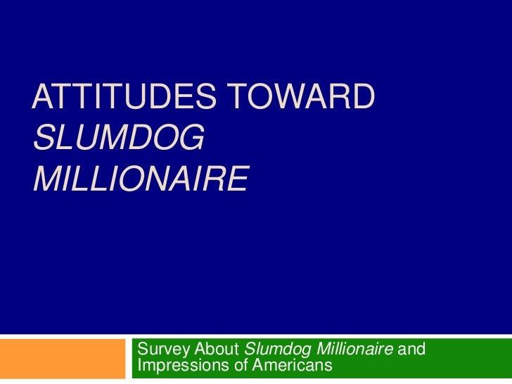 Conflicting perspectives slumdog millionaire