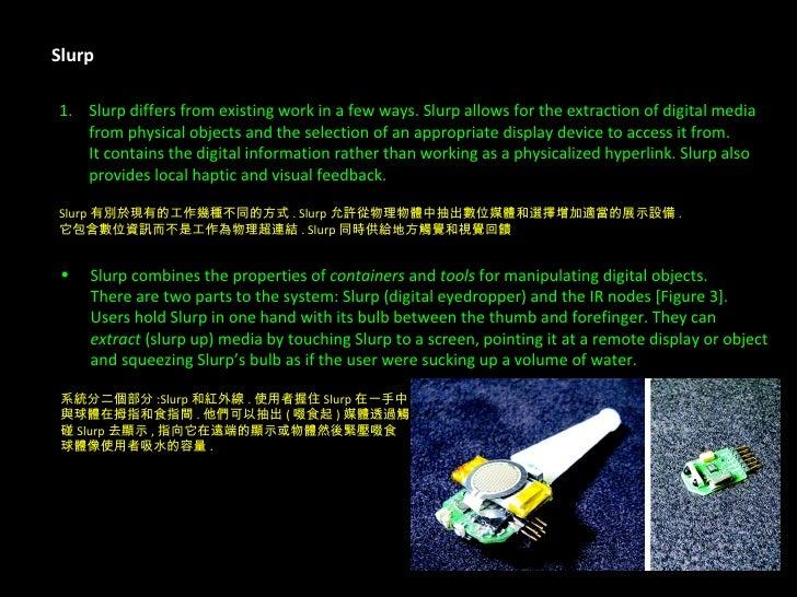 Slurp <ul><li>Slurp differs from existing work in a few ways. Slurp allows for the extraction of digital media  </li></ul>...