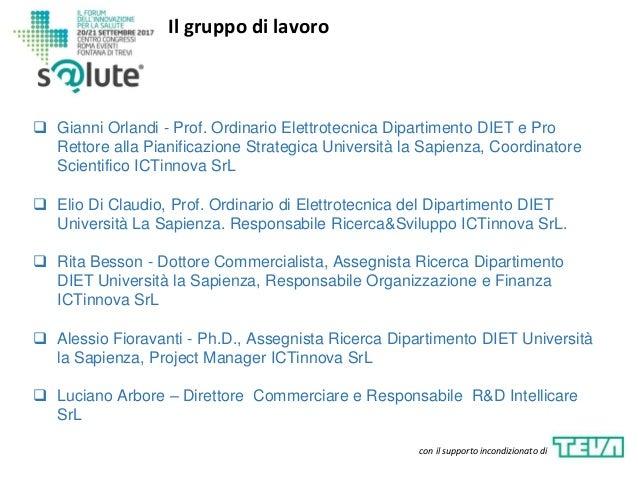 Il gruppo di lavoro con il supporto incondizionato di  Gianni Orlandi - Prof. Ordinario Elettrotecnica Dipartimento DIET ...