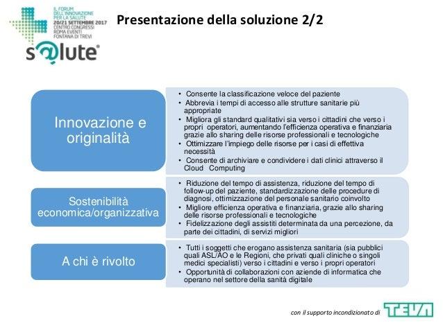 Presentazione della soluzione 2/2 con il supporto incondizionato di • Consente la classificazione veloce del paziente • Ab...