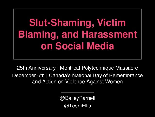 Slut-Shaming, Victim  Blaming, and Harassment  on Social Media  25th Anniversary | Montreal Polytechnique Massacre  Decemb...