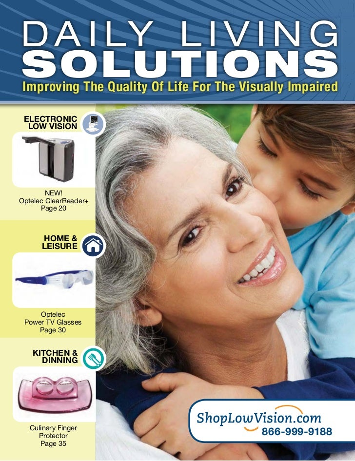 D A I LY L I V I N GSOLUTIONS Improving The Quality Of Life For The Visually Impaired ELECTRONIC  LOW VISION        NEW!Op...