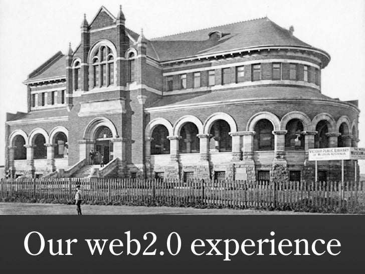 Our web2.0 experience