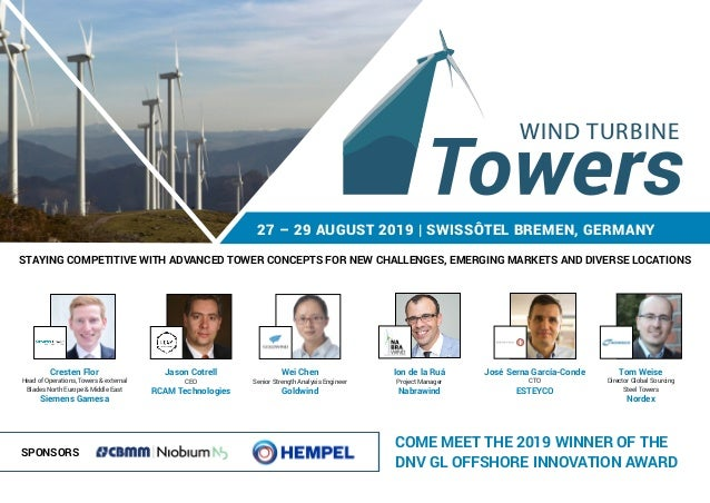27 – 29 AUGUST 2019 | SWISSÔTEL BREMEN, GERMANY STAYING COMPETITIVE WITH ADVANCED TOWER CONCEPTS FOR NEW CHALLENGES, EMERG...