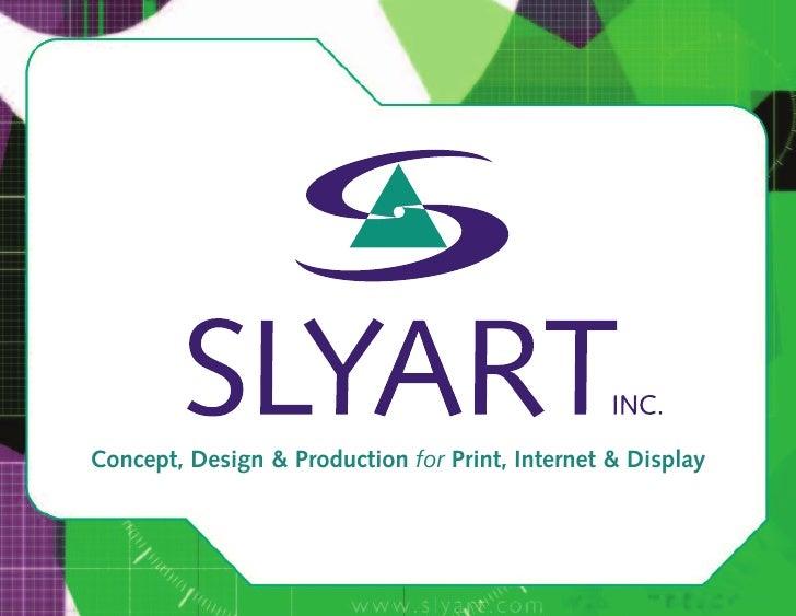 Concept, Design & Production for Print, Internet & Display
