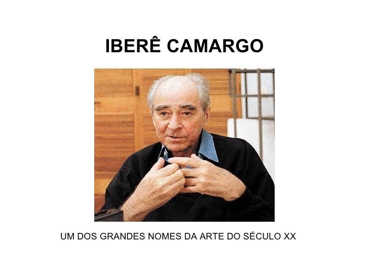 IBERÊ CAMARGO UM DOS GRANDES NOMES DA ARTE DO SÉCULO XX