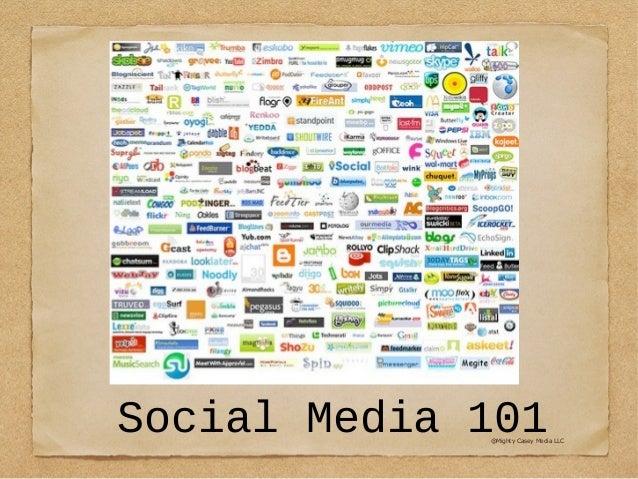 Social Media 101@Mighty Casey Media LLC