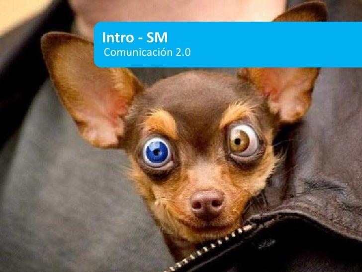 Intro - SMComunicación 2.0