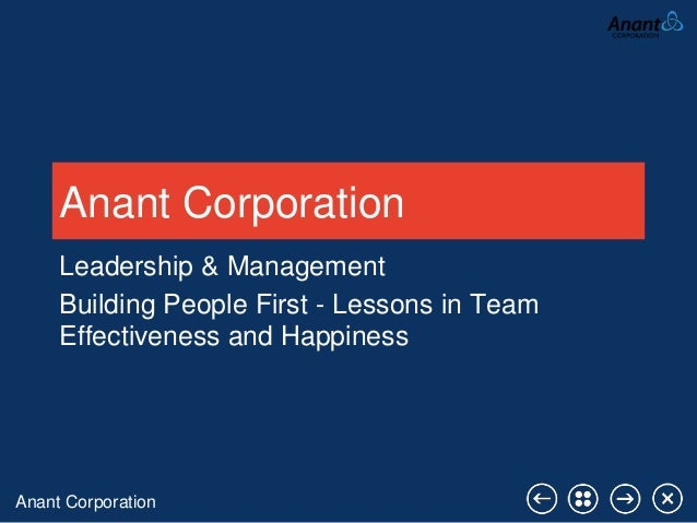 Anant Corporation Anant Corporation Leadership & Management Building People First - Lessons in Team Effectiveness and Happ...