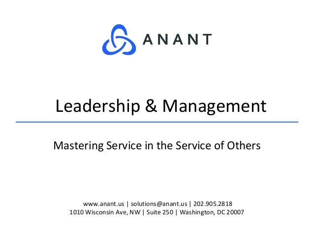 www.anant.us | solutions@anant.us | 202.905.2818 1010 Wisconsin Ave, NW | Suite 250 | Washington, DC 20007 Mastering Servi...