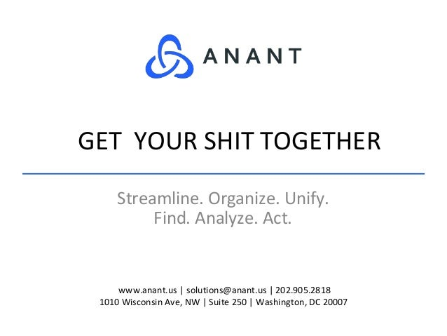 www.anant.us   solutions@anant.us   202.905.2818 1010 Wisconsin Ave, NW   Suite 250   Washington, DC 20007 Streamline. Org...