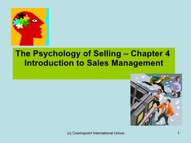 The Psychology of Selling – Chapter 4  Introduction to Sales Management
