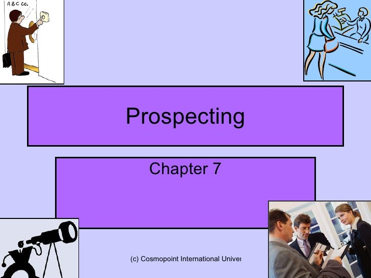 Prospecting Chapter 7