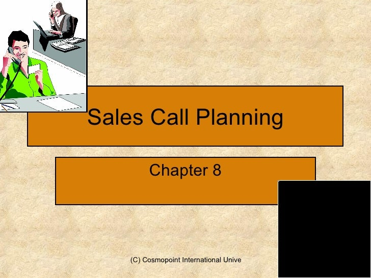 Sales Call Planning Chapter 8