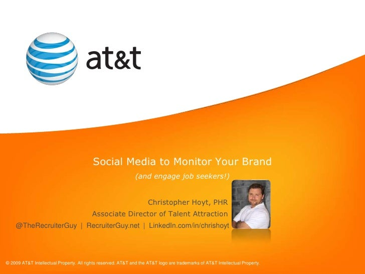 Social Media to Monitor Your Brand<br />(and engage job seekers!)<br />Christopher Hoyt, PHR<br />Associate Director of Ta...