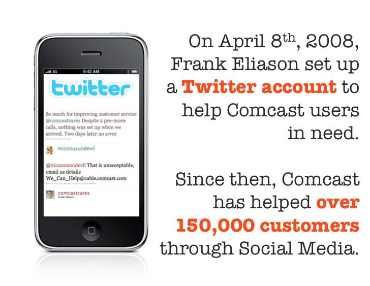 "On April 8th, 2008,Frank Eliason set upa Twitter account to  help Comcast users ""              in need.   Since then, Comc..."