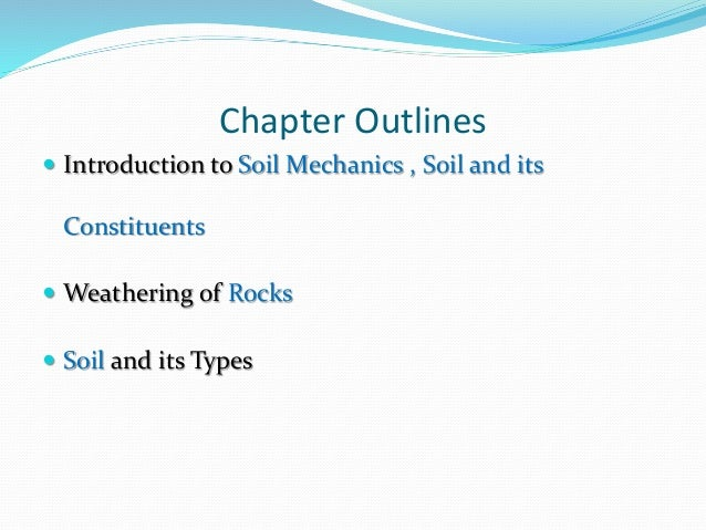 Introduction and types of soil mechanics for Soil and its types