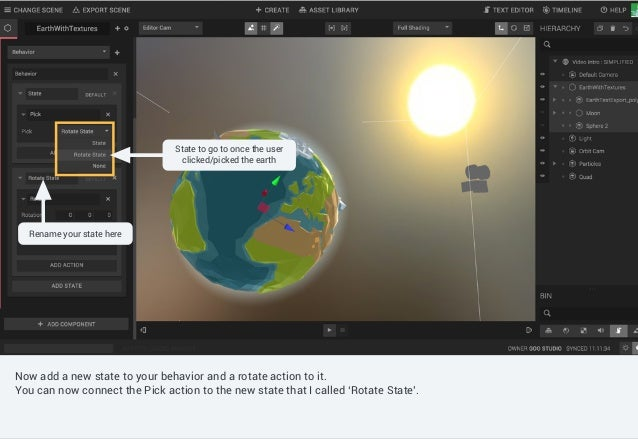 Controls such as shading mode, gizmo switch, camera selection can be found in the canvas menu. Now add a new state to your...