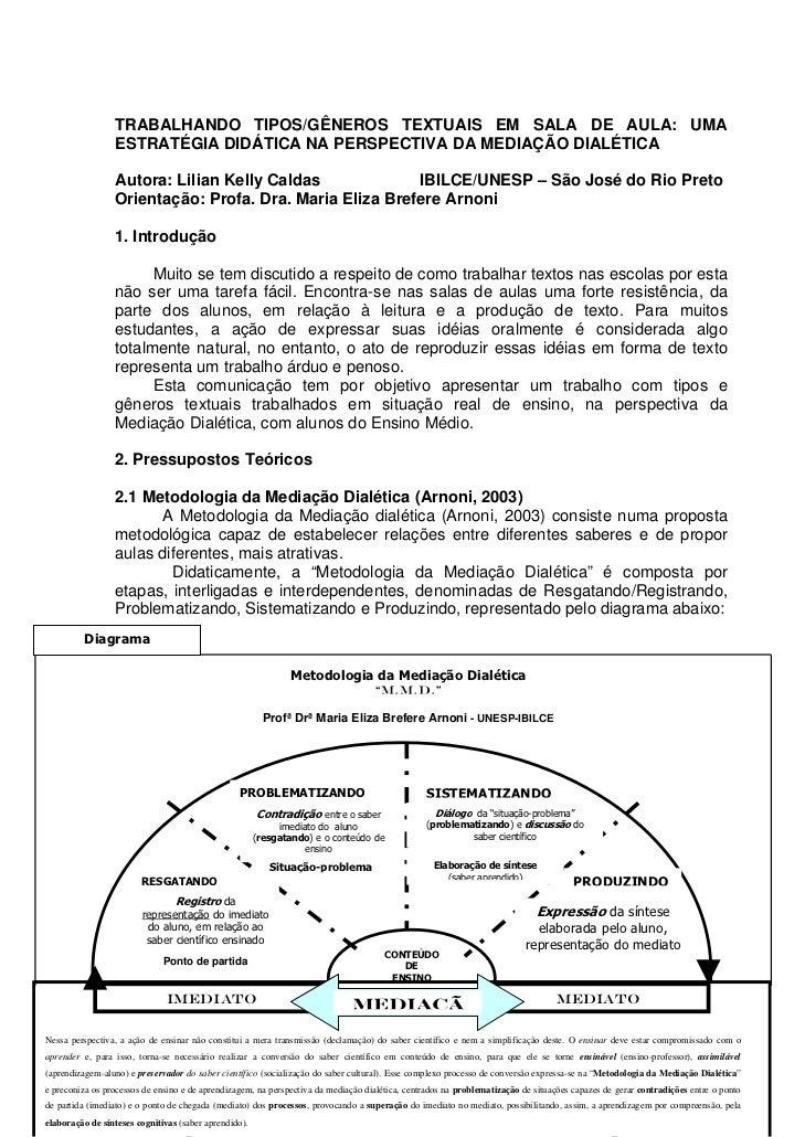 TRABALHANDO TIPOS/GÊNEROS TEXTUAIS EM SALA DE AULA: UMA                 ESTRATÉGIA DIDÁTICA NA PERSPECTIVA DA MEDIAÇÃO DIA...