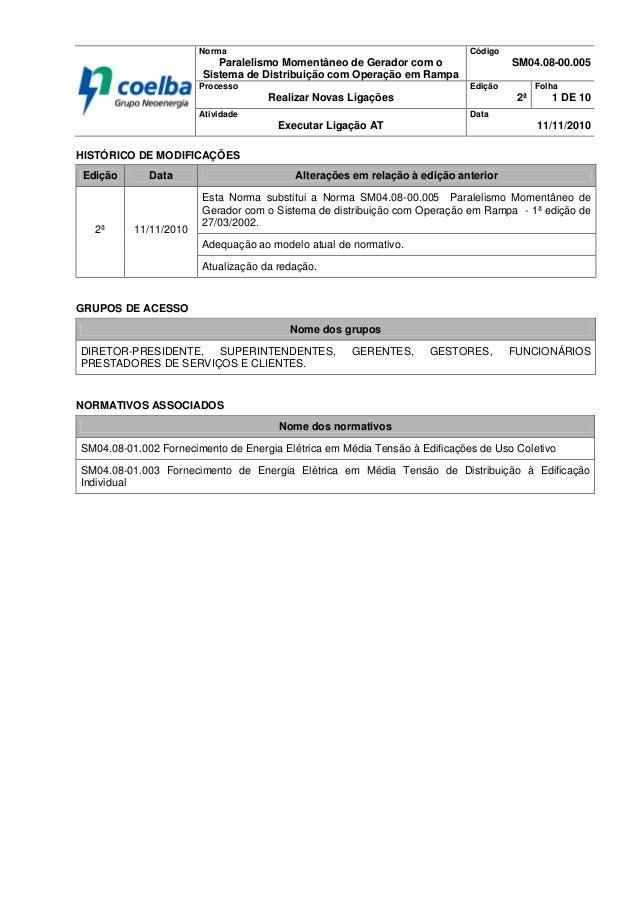 Norma Paralelismo Momentâneo de Gerador com o Sistema de Distribuição com Operação em Rampa Código SM04.08-00.005 Processo...